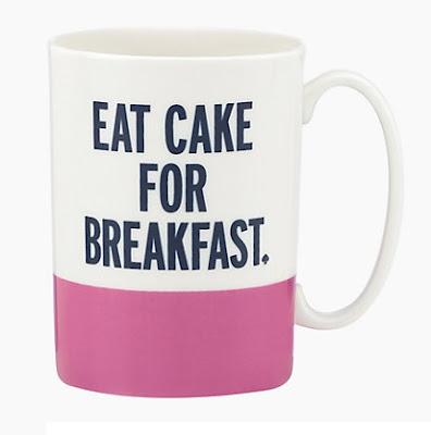 Kate Spade Eat Cake For Breakfast Mug $12 (reg $20)