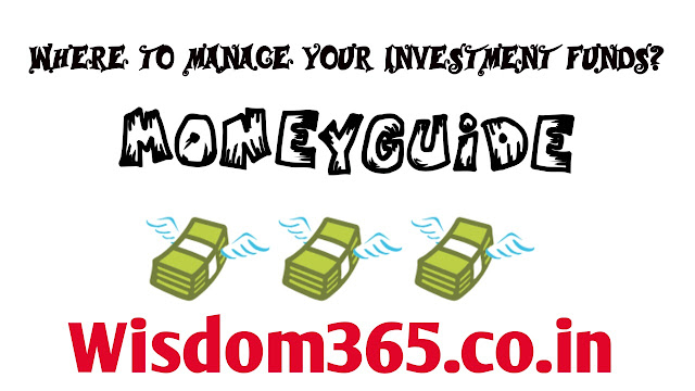 Where to manage your investment funds?