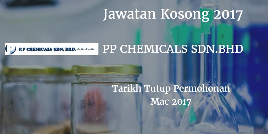 Jawatan Kosong PP Chemicals Sdn.Bhd.Mac 2017