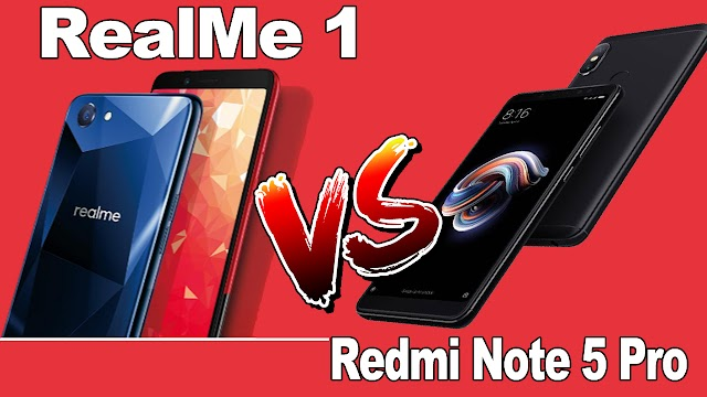 Oppo RealMe 1 Vs Xiaomi Redmi Note 5 Pro Comparision