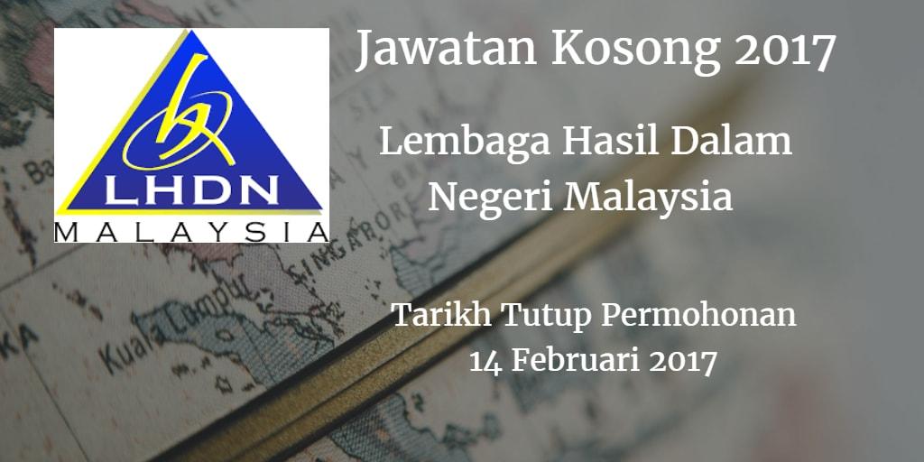 Jawatan Kosong Lembaga Hasil Dalam Negeri Malaysia 14 Februari 2017