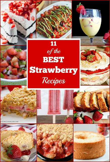 11 of the BEST Strawberry recipes!!