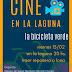 """Hoy Viernes """"Cine en la Laguna de Ranchos"""""""