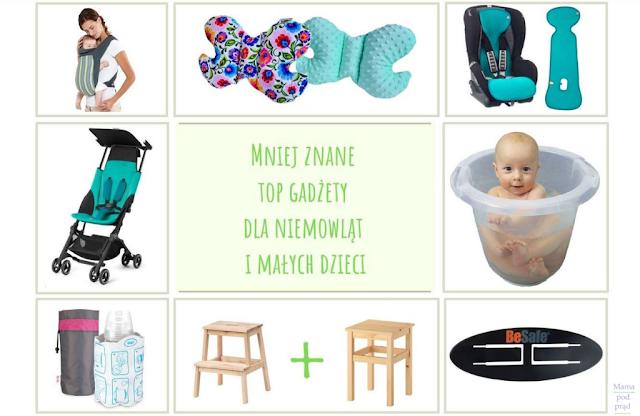 Mniej znane top gadżety dla niemowląt i małych dzieci
