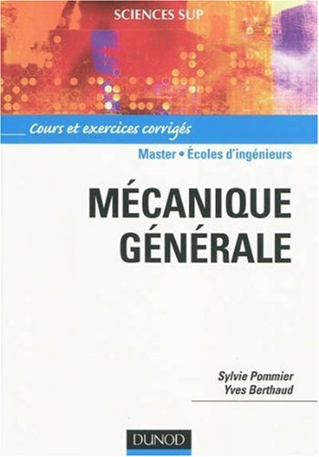 livre :Mécanique générale: Cours et exercices corrigés