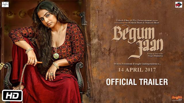 Begum Jaan Hindi Movie Official Theatrical Trailer | Vidya Balan | Srijit Mukherji