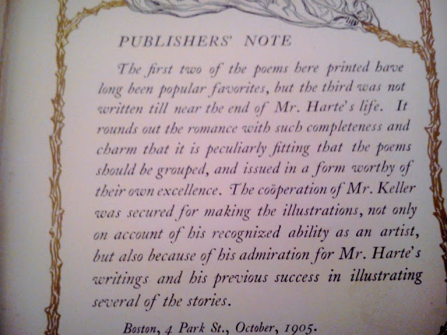 Publishers note explaining that the  last poem, unlike the previous two,  was written near the end of  Bret Hartes life