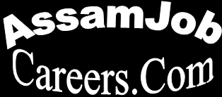 Govt Jobs In Assam 12th Pass, Assam Career, Assam Tech Info