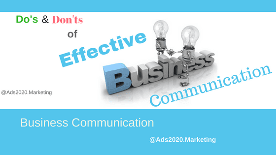 Dos-and-Donts-of-Effective Business-Communication -560x315