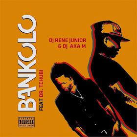 Dj Rene Junior & Dj Aka M ft. Dr. Tchubi - Banholo (Afro House)