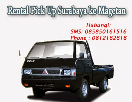 Rental Pick Up Surabaya ke Magetan