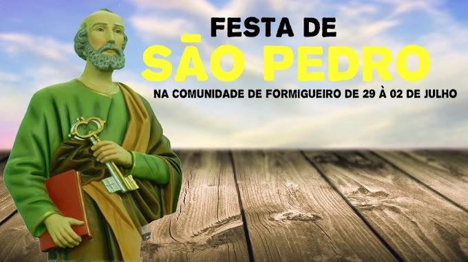 Vem ai a festa do padroeiro São Pedro na comunidade de formigueiro