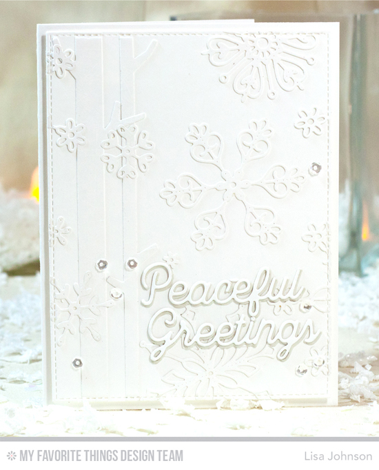 Handmade card from Lisa Johnson featuring Peaceful Words, Stylish Snowflakes, and Solid Birch Trees Die-namics #mftstamps