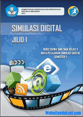 File Pendidikan Buku Siswa Kelas X SMK/MAK Simulasi Digital Semester 2 & 1 K13