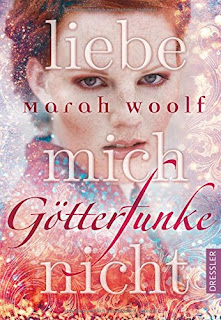https://www.amazon.de/G%C3%B6tterFunke-Liebe-mich-nicht-Band/dp/3791500295/ref=sr_1_3_twi_har_2?ie=UTF8&qid=1485292271&sr=8-3&keywords=marah+woolf