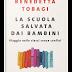 """Letture: Benedetta Tobagi, """"La scuola salvata dai bambini. Viaggio nelle classi senza confini"""""""