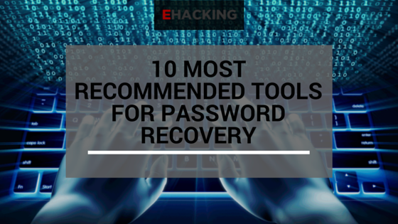 10 Most Recommended Tools For Password Recovery - The World of IT