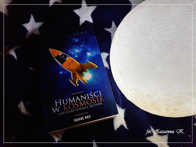"""Tak się właśnie kończy świat - """"Humaniści w kosmosie"""" Mel Lallande *Zuzanna*"""
