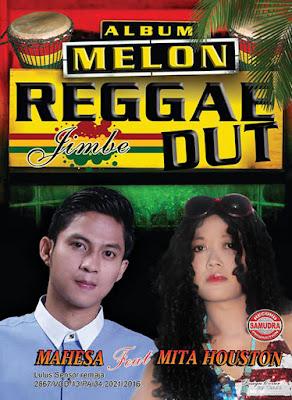 Melon Album Reggae Dut 2016