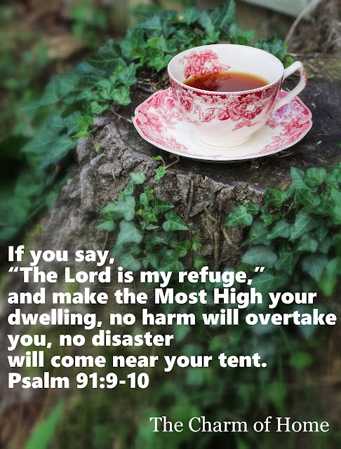 Psalm 91: The Lord is my refuge: The Charm of Home
