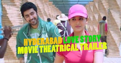 HYDERABAD LOVE STORY MOVIE THEATRICAL TRAILER