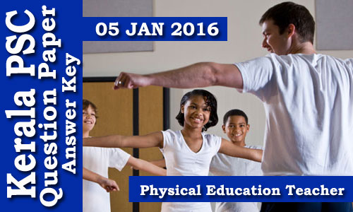 Kerala PSC - Physical Education Teacher (HS) Malayalam