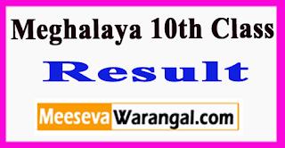 Meghalaya 10th Class Result 2017
