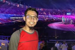 Gak Bisa Move On! Kenangan Indah Menyaksikan Langsung Opening Asian Games 2018