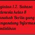 Kegiatan 1.2. Bahasa Indonesia kelas 8  Manakah Berita yang Mengandung Informasi Pendidikan