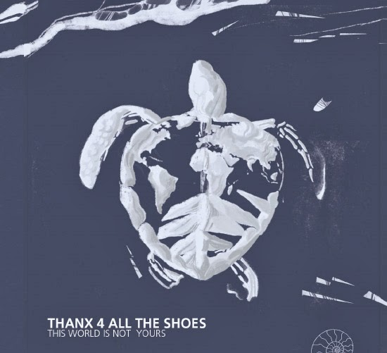 <center>Thanx 4 All The Shoes stream new album 'This World Is Not Yours'</center>
