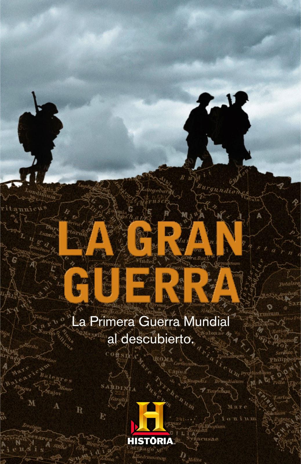 La gran guerra - Canal Historia (2013)