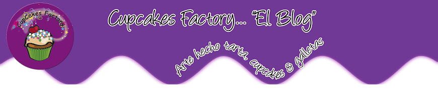 "Cupcakes Factory... ""El Blog"""