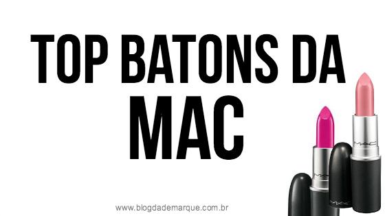 Blog da Demarque Batons preferidos Mac