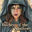 Review: The Duchess of the Shallows