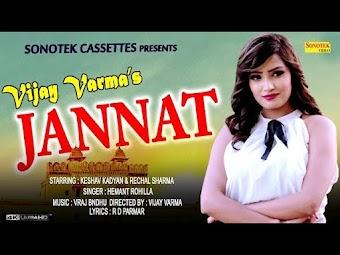 Jannat – Hemant Rohilla – Vijay Varma – Keshav Haryanvi Video Download