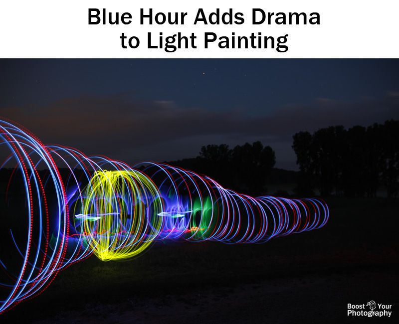 Blue hour adds drama to light painting | Boost Your Photography