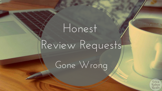 Honest Review Requests Gone Wrong