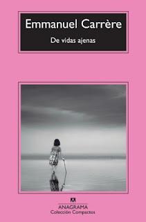 """De vidas ajenas"" - Emmanuel Carrère"