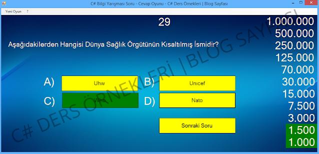 C# için hazırlanmış bilgi yarışması örneği soru cevap şeklinde kazandıkça ödül katlanıyor bil bakalım