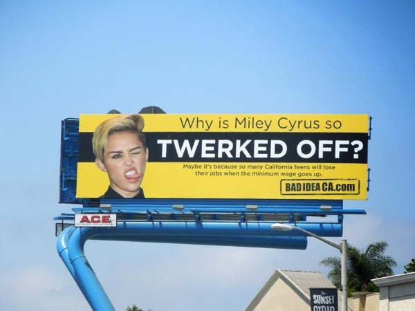 Miley Cyrus Twerked off minimum wage billboard