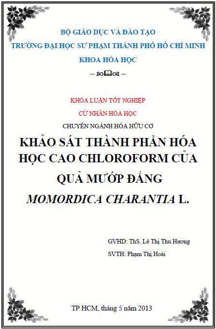 Khảo sát thành phần hóa học cao chloroform của quả mướp đắng Momordica charantia L.