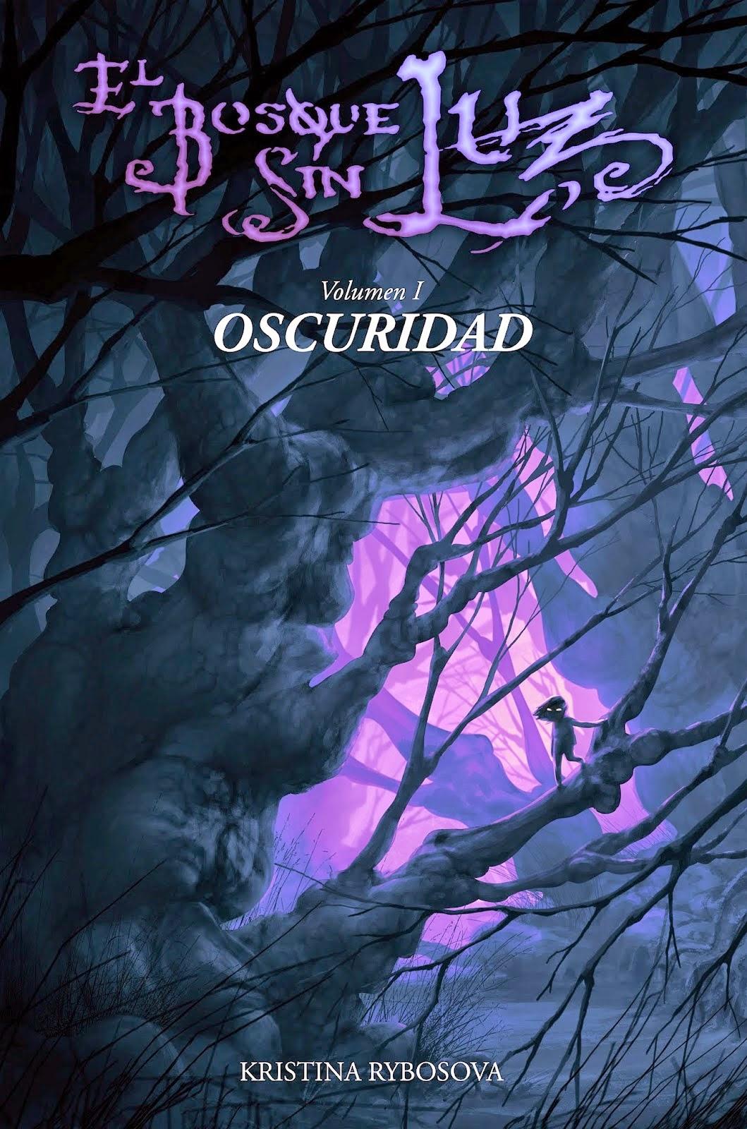 http://labibliotecadebella.blogspot.com.es/2015/04/el-bosque-sin-luz-i-oscuridad-kristina.html