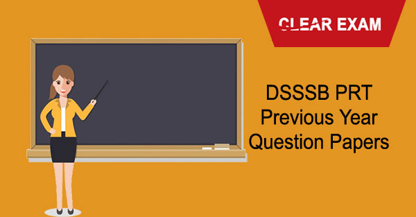 DSSSB PRT Previous Year Question Papers