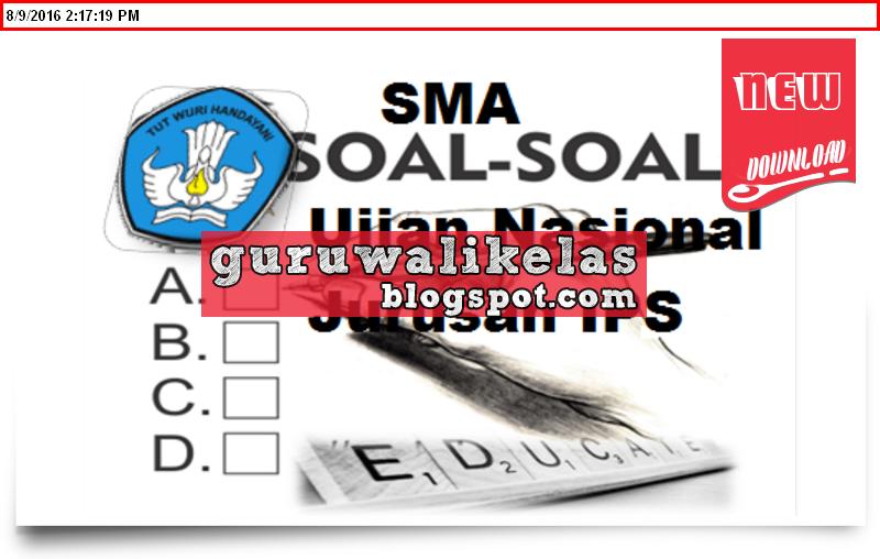 Latihan Soal Un Sma 2017 Ips Beserta Kunci Jawabannya New Update 2016 2017