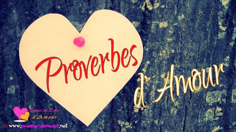Proverbe Amour Les Plus Beaux Proverbes D Amour Poesie D Amour