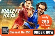 "Movie of Demand Blockbuster Movie ""Bullet Raja"" on Dish TV"