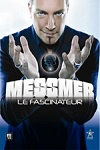 Messmer – Le fascinateur
