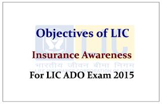 Objectives of LIC- Insurance Awareness