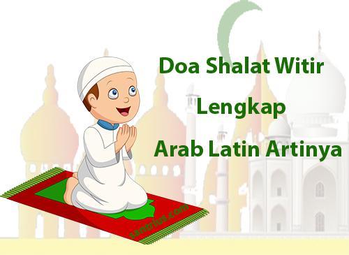 Doa Setelah Shalat Witir