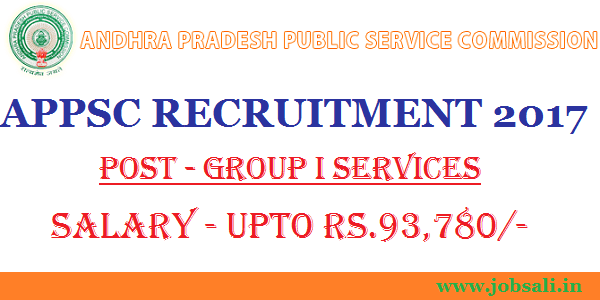 APPSC General Recruitment, APPSC latest notification 2017, APPSC Group 1 Services